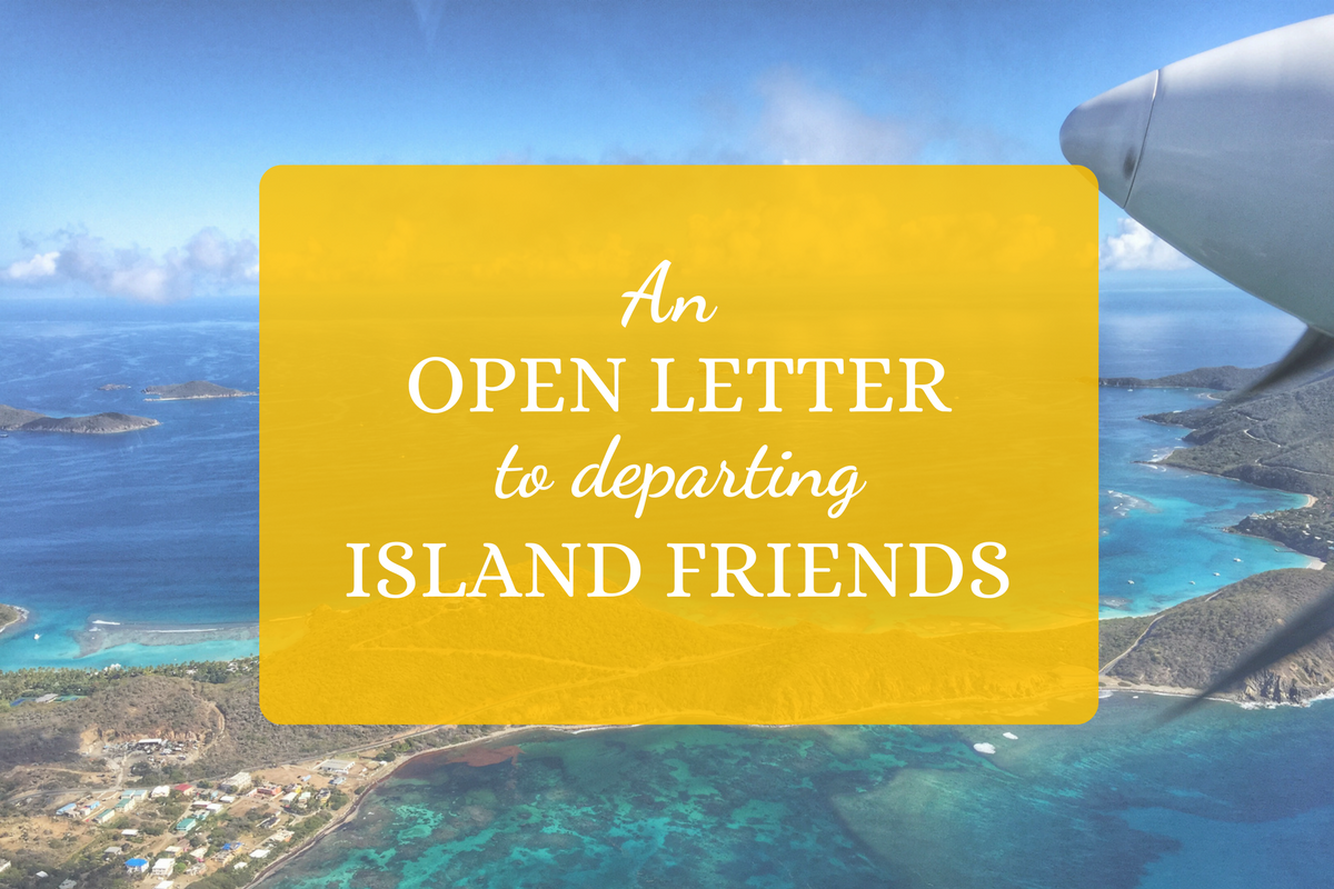 An Open Letter to Departing Island Friends