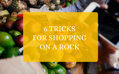 6 Tricks for Shopping on a Rock